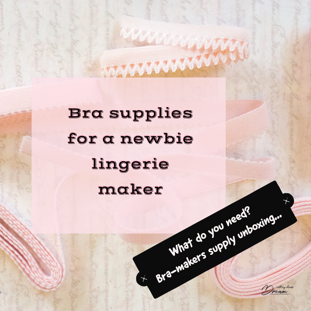 bra-supplies-for-the-lingerie-sewing-newbie
